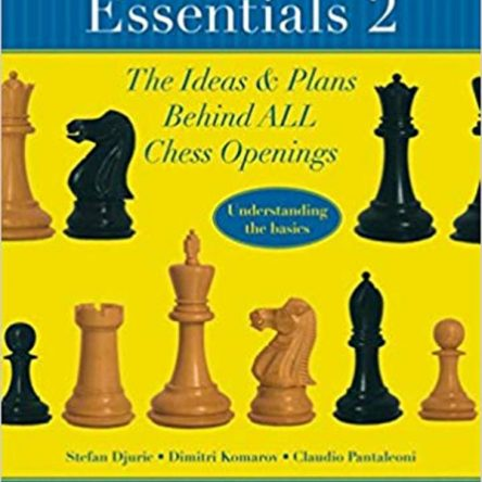 Chess Opening Essentials, Volume 2: 1.d4-d5/1.d4-various/Queen's Gambits